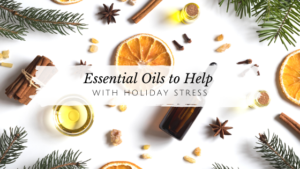 My Favorite Essential Oils to Combat Holiday Stress // andreadahlman.com