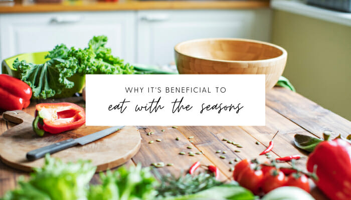Why It's Beneficial to Eat with the Seasons // andreadahlman.com