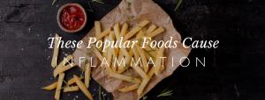 Popular Foods That Trigger Inflammation // redeemingnutrition.com
