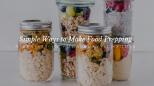 4 Simple Meal Prepping Hacks for Busy Schedules // andreadahlman.com