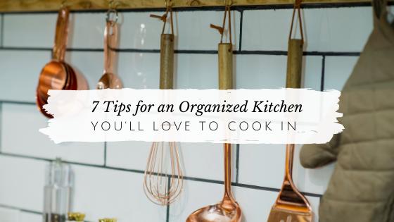 7 Tips for an Organized Kitchen // andreadahlman.com