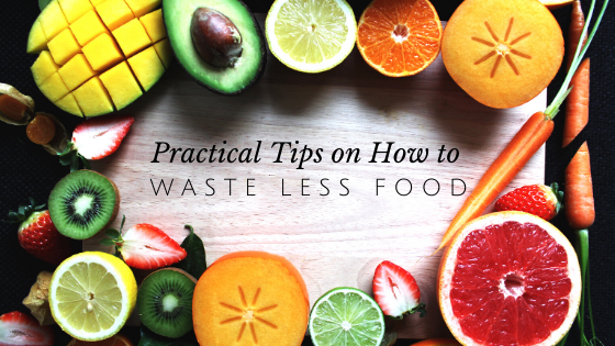 7 Practical Tips on Wasting Less Food // andreadahlman.com