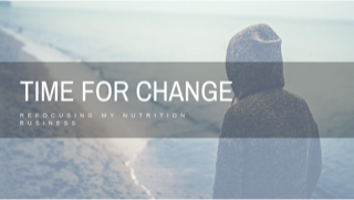 To Create Change – I'm Making Changes (to My Business)! // redeemingnutrition.com